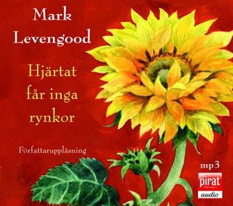 Hjärtat får inga rynkor (ljudbok) av Mark Leven
