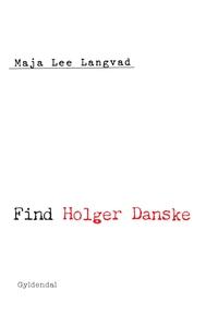 Find Holger Danske (e-bog) af Maja Le