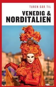 Turen går til Venedig & Norditalien (
