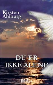 Du er ikke alene (e-bog) af Kirsten A