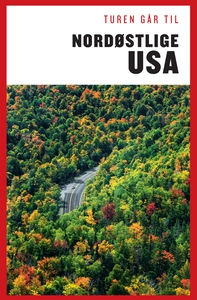 Turen Går Til Nordøstlige USA (e-bog)