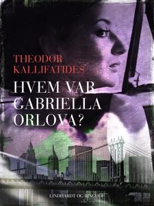 Hvem var Gabriella Orlova? (e-bog) af