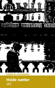 Hvide nætter (e-bog) af Fjodor M. Dos
