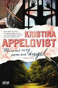Minns mig som en ängel (e-bok) av Kristina Appe