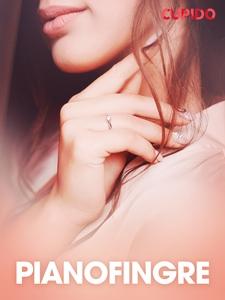 Pianofingre – erotiske noveller (ebok) av Cup
