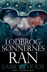 Lodbrogsønnernes ran (e-bog) af Lasse