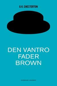 Den vantro Fader Brown (e-bog) af G.K