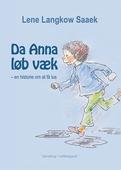 Da Anna løb væk – en historie om at få lus