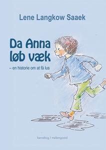 Da Anna løb væk – en historie om at f