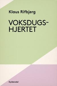 Voksdugshjertet (e-bog) af Klaus Rifb