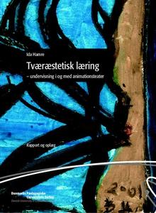Tværæstetisk læring (e-bog) af Ida Ha
