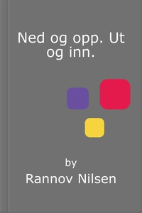 Ned og opp. Ut og inn. (ebok) av Rannov Nilse