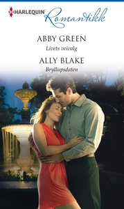 Livets veivalg / Bryllupsdaten (ebok) av Abby