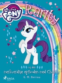 My Little Pony - Rarity og den merkverdige episoden med Charity