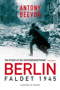 Berlin - Faldet, 1945 (e-bog) af Anto