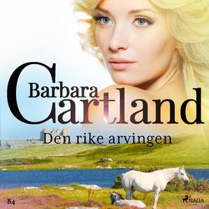 Den rike arvingen (lydbok) av Barbara Cartlan