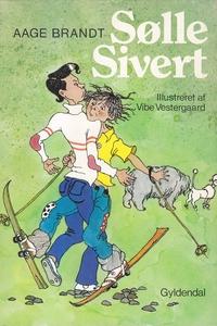 Sølle Sivert (e-bog) af Aage Brandt