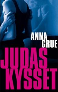 Judaskysset (e-bog) af Anna Grue