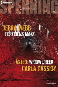 Fortidens makt / Åsted: Widow Creek (ebok) av