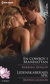 En cowboy i Manhattan /Lidenskabernes spil