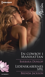 En cowboy i Manhattan /Lidenskabernes