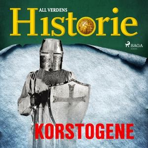 Korstogene (lydbok) av All verdens  historie
