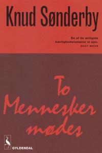 To mennesker mødes (e-bog) af Knud Sø