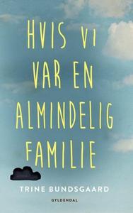 Hvis vi var en almindelig familie (ly