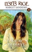 Lysets rige 9 - Sol af Isfolket