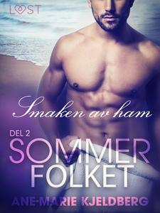 Sommerfolket 2: Smaken av ham (ebok) av Ane-M