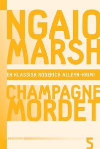 Champagnemordet (e-bog) af Ngaio Mars