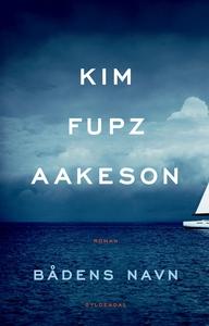 Bådens navn (e-bog) af Kim Fupz Aakes