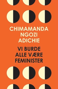 Vi burde alle være feminister (e-bog)