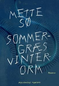 Sommergræs, vinterorm (e-bog) af Mett