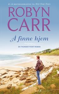 Å finne hjem (ebok) av Robyn Carr