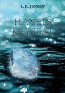 HAVETS KRYSTAL (e-bog) af L. B. Jense