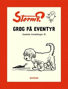 Storm P. - Grog på eventyr og andre f