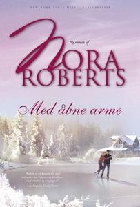 Med åbne arme (e-bog) af Nora Roberts
