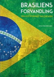 Brasiliens forvandling (e-bog) af Jon