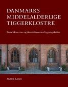 Danmarks middelalderlige tiggerklostre