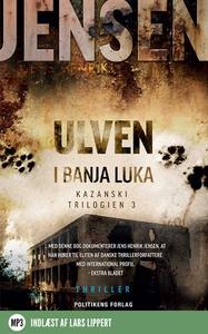 Ulven i Banja Luka (lydbog) af Jens H