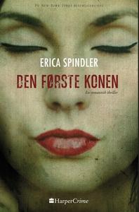 Den første konen (ebok) av Erica Spindler