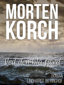 Ved den blå fjord (e-bog) af Morten K
