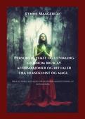 Personlig vekst og utvikling gjennom bruk av affirmasjoner og ritualer fra heksekunst og magi