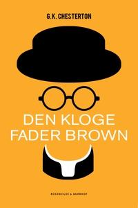 Den kloge Fader Brown (e-bog) af G.K.