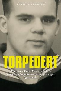 Torpedert (ebok) av Arthur Iversen