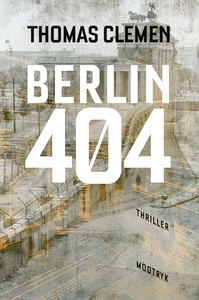 Berlin 404 (lydbog) af Thomas Clemen