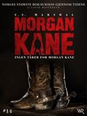 Morgan Kane 14: Ingen Tårer for Morgan Kane