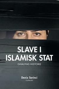 Slave i Islamisk Stat (e-bog) af Deni