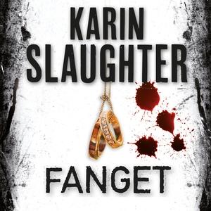 Fanget (lydbok) av Karin Slaughter